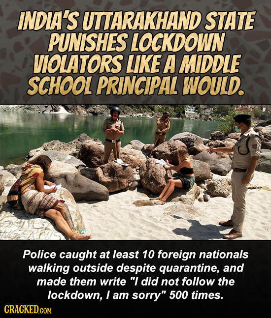 INDIA'S UTTARAKHAND STATE PUNISHES LOCKDOWN VIOLATORS LIKE A MIDDLE SCHOOL PRINCIPAL WOULD. Police caught at least 10 foreign nationals walking outsid