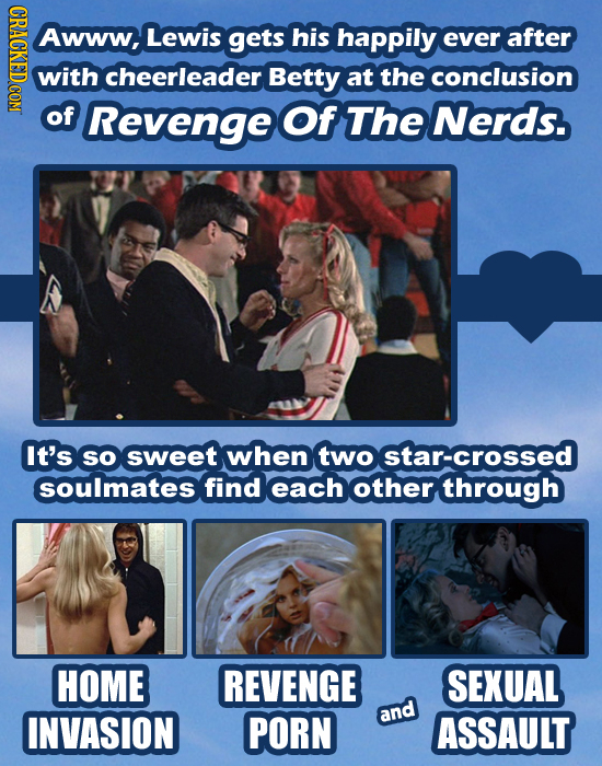 Awww, Lewis gets his happily ever after with cheerleader Betty at the conclusion of Revenge Of The Nerds. It's SO sweet when two star-crossed soulmate