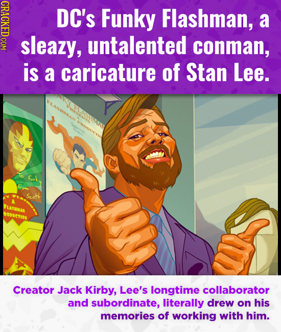 CRACKED COM DC's Funky Flashman, a sleazy, untalented conman, is a caricature of Stan Lee. Fuke from Seott LAWKAN ROETON Creator Jack Kirby, Lee's lon