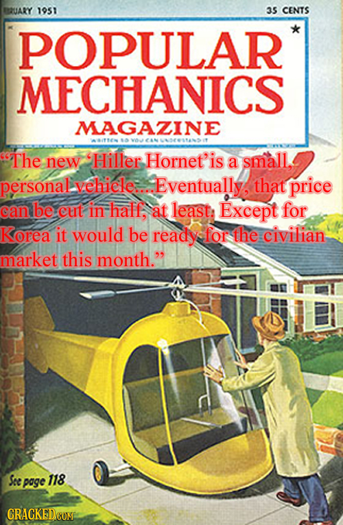 BBZUARY 1951 35 CENTS POPULAR MECHANICS MAGAZINE ANEN $ vOU The new Hiller Hornet'is a small. personal vehicle.... Eventually, that price can be cut