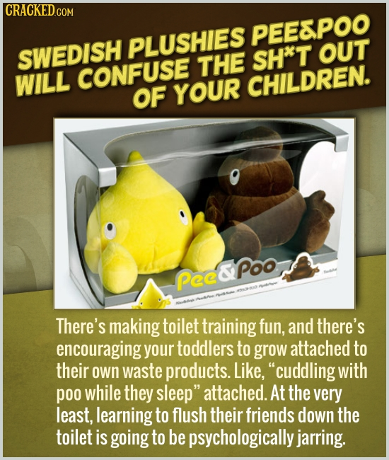 PEEAPOO PLUSHIES SWEDISH SH*T OUT THE WILL CONFUSE OF YOUR CHILDREN. Pec&poo There's making toilet training fun, and there's encouraging your toddlers