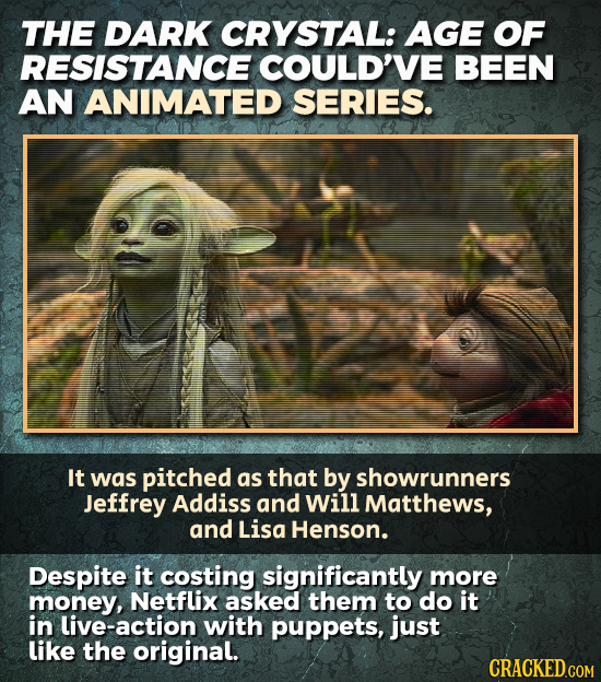 THE DARK CRYSTAL: AGE OF RESISTANCE COULD'VE BEEN AN ANIMATED SERIES. It was pitched as that by showrunners Jeffrey Addiss and Will Matthews, and Lisa