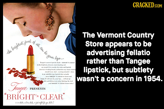 CRACKED.COM The Vermont Country jeose cb all Store appears to be brightest Com the be advertising fellatio your lipre. rather than Tangee lipstick, bu