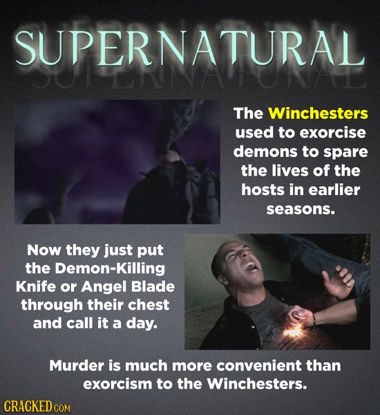 SUPERNATURAL COAT The Winchesters used to exorcise demons to spare the lives of the hosts in earlier seasons. Now they just put the Demon-K Knife or A