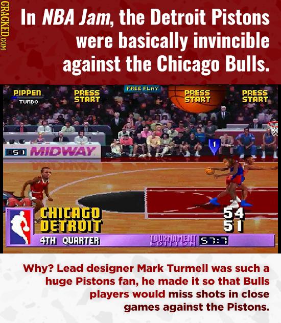 CRACKED.COM In NBA Jam, the Detroit Pistons were basically invincible against the Chicago Bulls. FBEEPLAY PIppen PRESS PBESS PRESS STOBT START START T