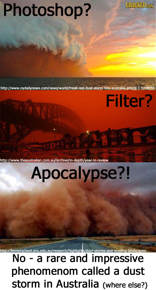 Photoshop? CRACKEDCON world/ /freak- -red -dust-storm -hits -australia -article 1.1238355 Filter? httpllwww.theaustralan.com.aularchivelin-depthyearln
