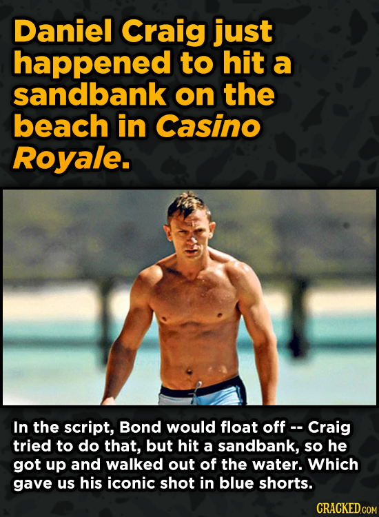 Movie Scenes That Were Supposed To Be Way Different - Daniel Craig just happened to hit a sandbank on