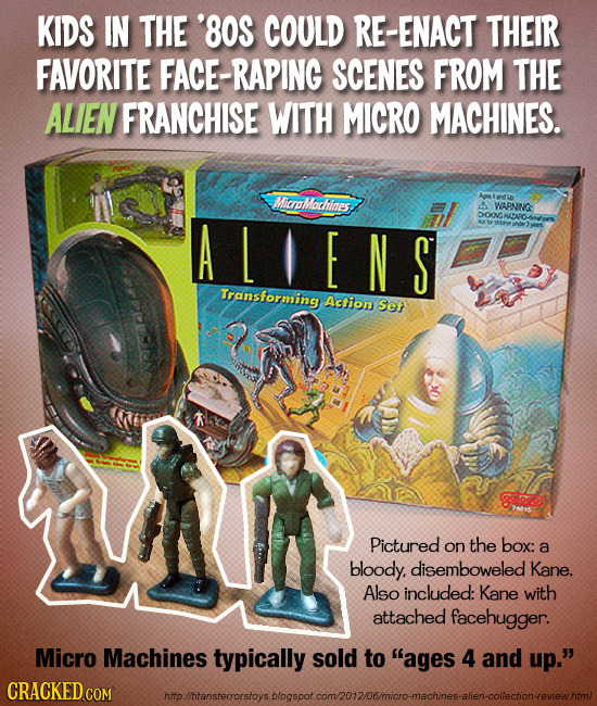 KIDS IN THE '80S COULD RE-ENACT THEIR FAVORITE FACE-RAPING SCENES FROM THE ALIEN FRANCHISE WITH MICRO MACHINES. oMlochines A WARNING: ALIENS DOOGNOARO