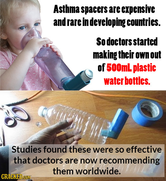 Asthma spacers are expensive and rare in developing countries. So doctors started making their own out of 500mL plastic water bottles. Studies found t