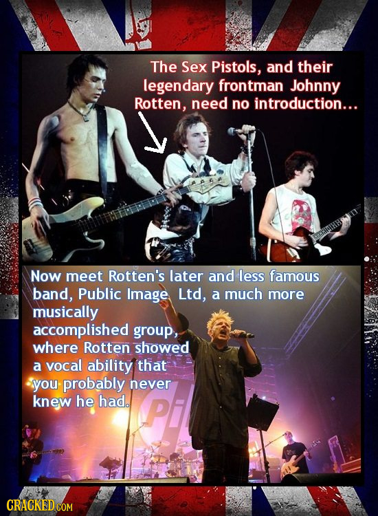 The Sex Pistols, and their legendary frontman Johnny Rotten, need no introduction... Now meet Rotten's later and less famous band, Public Image Ltd, a