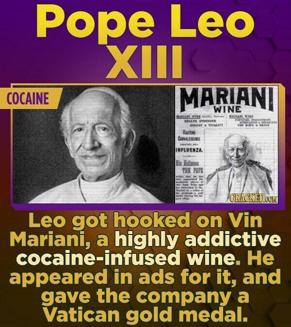 Pope Leo XIll COCAINE MARIANI WINE MARTANE WISE e MASTANE WINS IEZELTI ITENOTIE ED TIEALITT TIET HAstis COWALESCENCE E INFLUENZA. lis elinss THR POPE