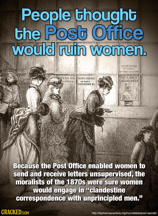 People thought the Post Office would ruin women. CEMTLEMEN NTL13V: TIIS wvaNDOW. SOLD HERE GTAMPS SOLD HE FOR LADLES UNDER EXOLUSIVELY. SI IN sUMS EXC