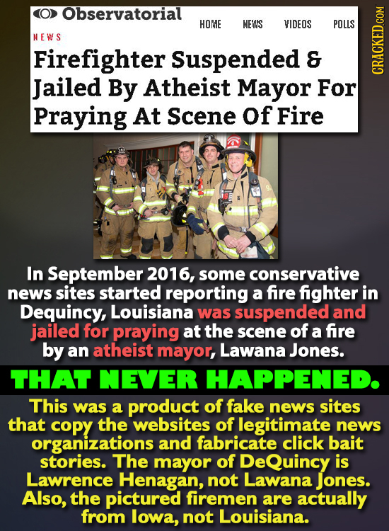 Observatorial HOME NEWS VIDEOS POLLS NEWS Firefighter Suspended Jailed By Atheist Mayor For CRAN Praying At Scene of Fire In September 2016, some cons