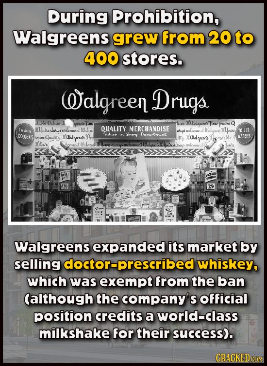 During prohibition, Walgreens grew from 20 to 400 stores. Oalgreen Drugs able Calues grein'a lues Elauter Tinse- Q -noast Fmuicite Ycuirealutays (f QU
