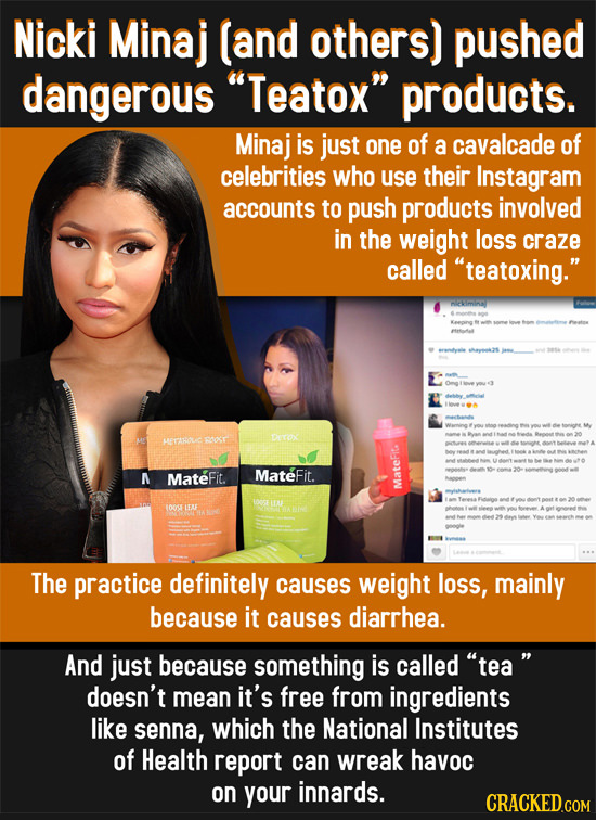 Nicki Minaj (and others) pushed dangerous Teatox products. Minaj is just one of a cavalcade of celebrities who use their Instagram accounts to push