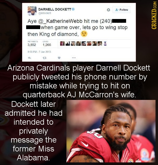 DARNELL DOCKETT Follow addockett Aye @ KatherineWebb hit me (240) when game over, lets go to wing stop then King of diamond, CRACKED.COM KTORETS LIRES
