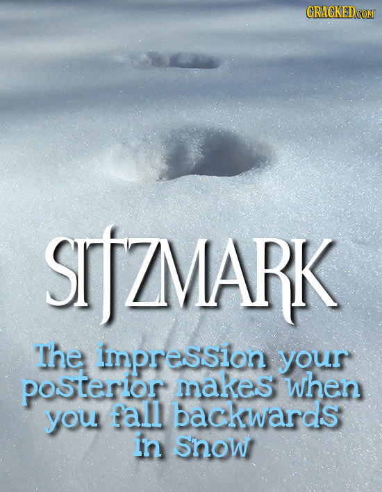 SjZMARK The impression your posterlor makes when you fall backwards in Snow