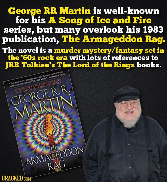 George RR Martin is well-known for his A Song of Ice and Fire series, but many overlook his 1983 publication, The Armageddon Rag. The novel is a murde