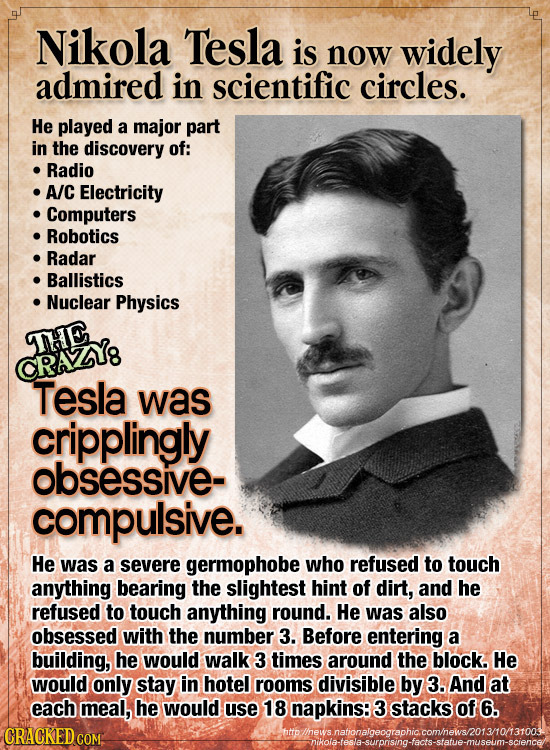 Nikola Tesla is now widely admired in scientific circles. He played a major part in the discovery of: Radio A/C Electricity Computers Robotics Radar B