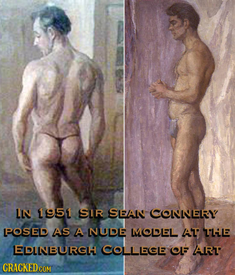 IN 1951 SIR SEAN CONNLELRY POSED AS A NUDE MOLLEEL AT T'LiLE LEDLNBURGH COLLLECLE CL ART CRACKED COM