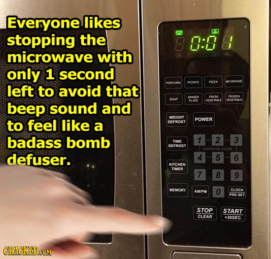 Everyone likes stopping the 0: microwave with only 1 second POTATO DOTA EVERACE left POPCORN to avoid that OWNER el THOTIN DOup beep sound and PLATE W