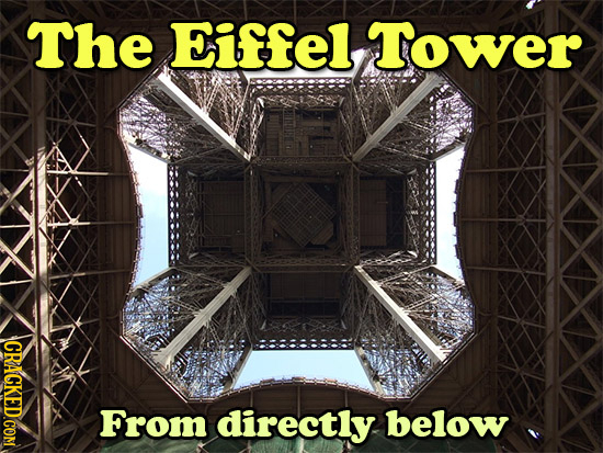 The Eiffel, Tower CRAGKED.COM From directly below