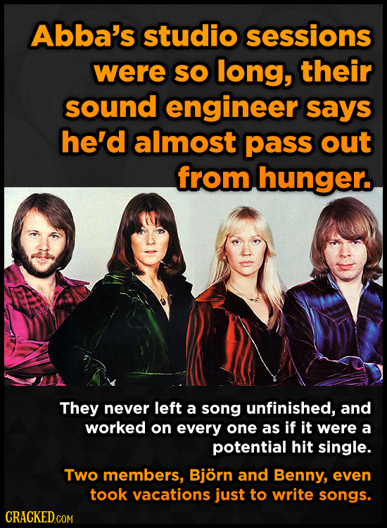 Abba's studio sessions were SO long, their sound engineer says he'd almost pass out from hunger. They never left a song unfinished, and worked on ever