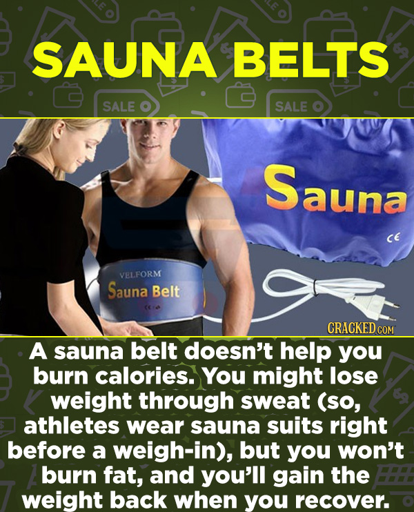 16 Products In Wide Use (That Don't Do Much) - A sauna belt doesn't help you burn calories. You might lose weight through sweat (so, athletes wear sau