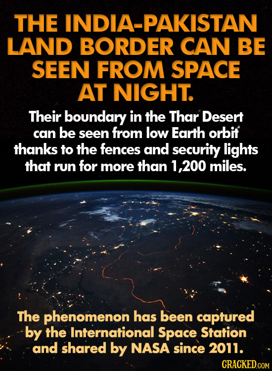 THE INDIA-PAKISTAN LAND BORDER CAN BE SEEN FROM SPACE AT NIGHT. Their boundary in the Thar Desert can be seen from low Earth orbit thanks to the fence