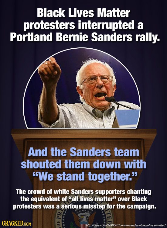 Black Lives Matter protesters interrupted a Portland Bernie Sanders rally. And the Sanders team shouted them down with We stand together. The crowd
