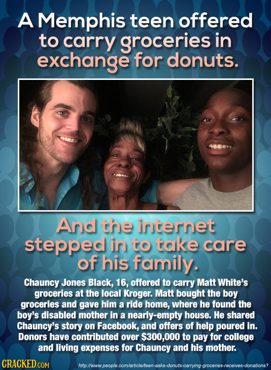 A Memphis teen offered to carry groceries in exchange for donuts. And the internet stepped in to take care of his family. Chauncy Jones Black, 16, off