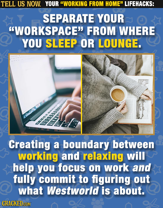 Tell Us Now: Your 'Working From Home' Lifehacks