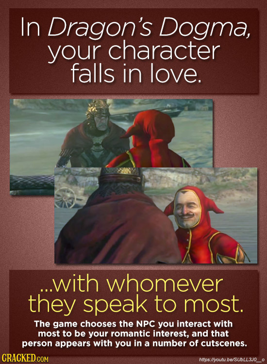 In Dragon's Dogma, your character falls in love. ...with whomever they speak to most. The game chooses the NPC you interact with most to be your roman