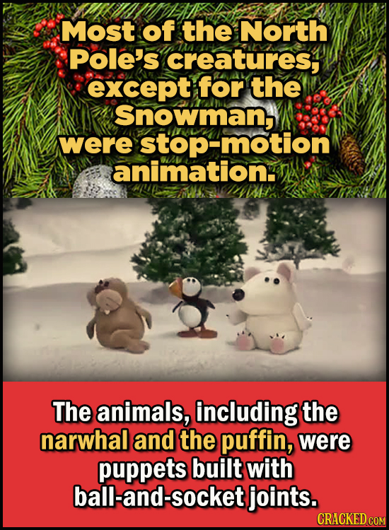 Son Of A Nutcracker Facts About The Christmas Classic Elf - Most of the North Pole's creatures, except for the Snowman, were stop-motion animation.