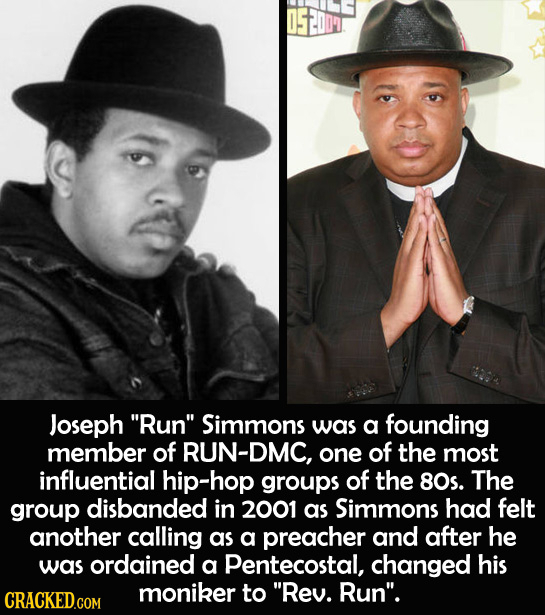 Joseph Run Simmons was a founding member of RUN-DMC, one of the most influential hip-hop groups of the 80s. The group disbanded in 2001 as Simmons h
