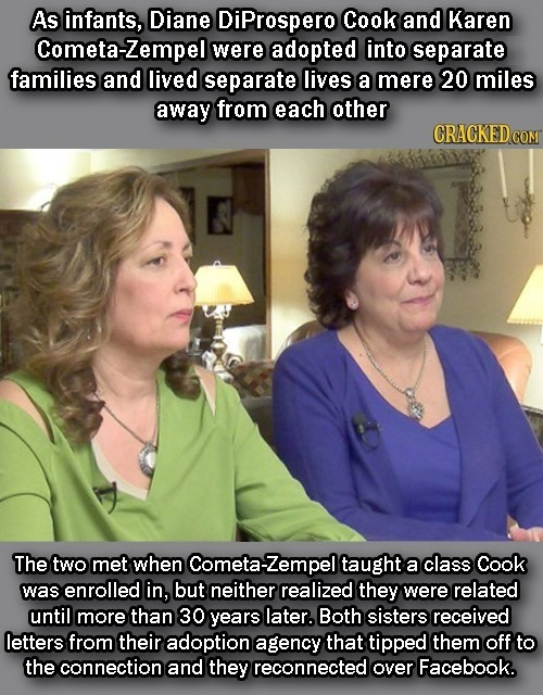 As infants, Diane DiProspero Cook and Karen Cometa-Zempel were adopted into separate families and lived separate lives a mere 20 miles away from each