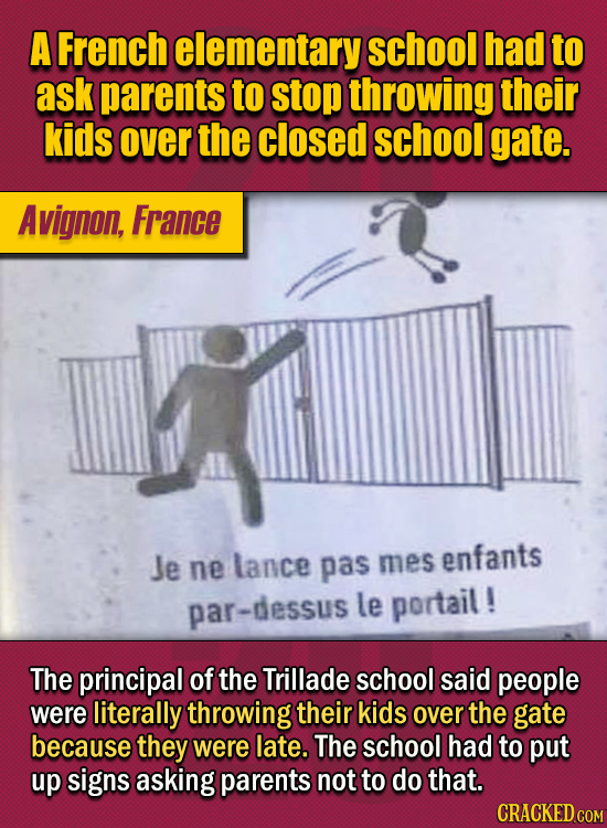 15 Of The Strangest Things 2020 Managed To Cook Up (Part 2) - A French elementary school had to ask parents to stop throwing their kids over the close