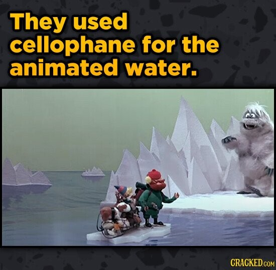 They used cellophane for the animated water.