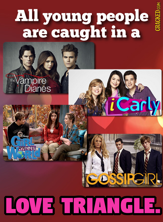 All young people are caught in a CRACKED.COM thavampire the Diaries i Carly SADRLY GiRL WRId neetS GOSSIRGIRL LOVE TRIANGLE.