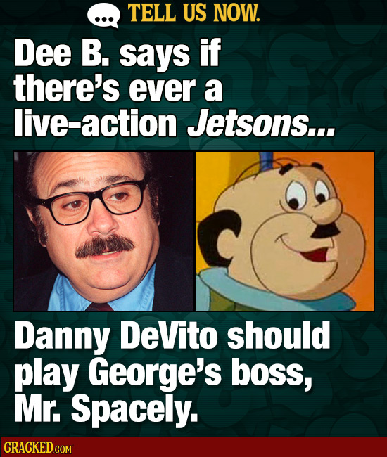 Tell Us Now: 15 Movies & Shows That Would Be Better With DeVito