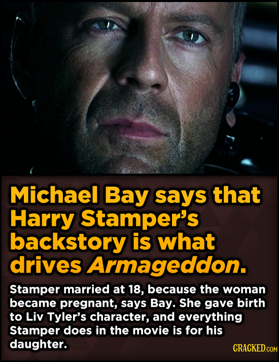 Surprising Revelations About Movies From The People Who Made Them - Michael Bay says that Harry Stamper's backstory is what