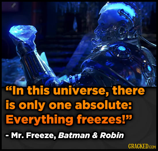 37 Movie Lines So Purely Stupid, They're Purely Genius