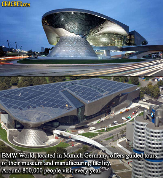 BMW World, located in Munich Germany, offers guided tours of their museum and manufacturing facility Around 800,000 people visit every year.