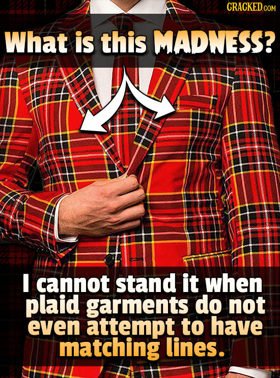 What is this MADNESS? I cannot stand it when plaid garments do not even attempt to have matching lines.