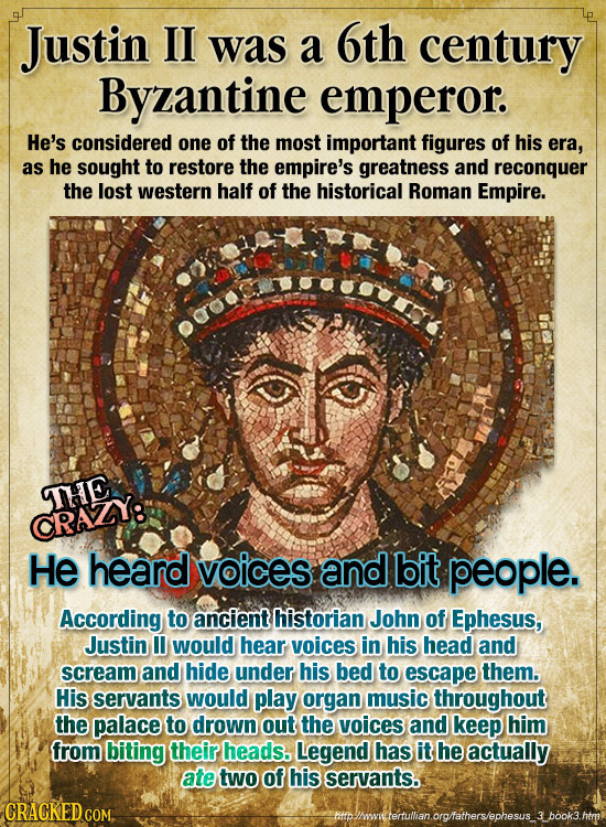 Justin II was a 6th century Byzantine emperor. He's considered one of the most important figures of his era, as he sought to restore the empire's grea