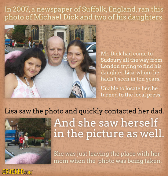 In 2007, a newspaper of Suffolk, England, ran this photo of Michael Dick and two of his daughters. Mr. Dick had come to Sudbury all the way from Londo