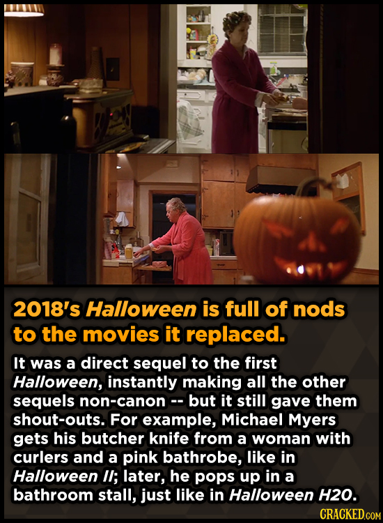 2018's Halloween is full of nods to the movies it replaced. It was a direct sequel to the first Halloween, instantly making all the other sequels non-