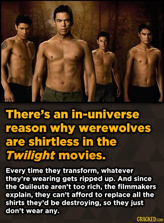 Surprising Revelations About Movies From The People Who Made Them - There's an in-universe reason why werewolves are shirtless in the