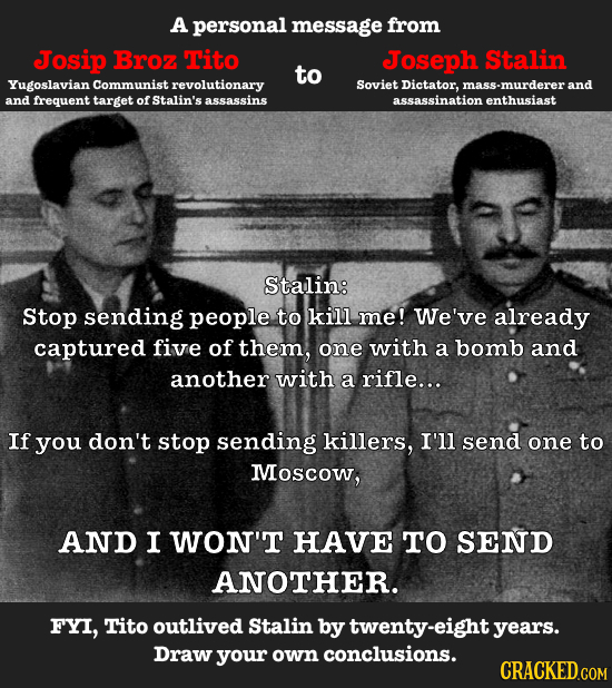 A personal message from Josip Broz Tito Joseph Stalim to Yugoslavian Communist revolutionary Soviet Dictator, mass-murderer and and frequent target of