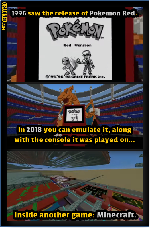 CRACKED.COM 1996 saw the release of Pokemon Red. PKeMN TH Red Version '95.'96. 98 GAHE FREAK inc. edoz In 2018 you can emulate it, along with the cons